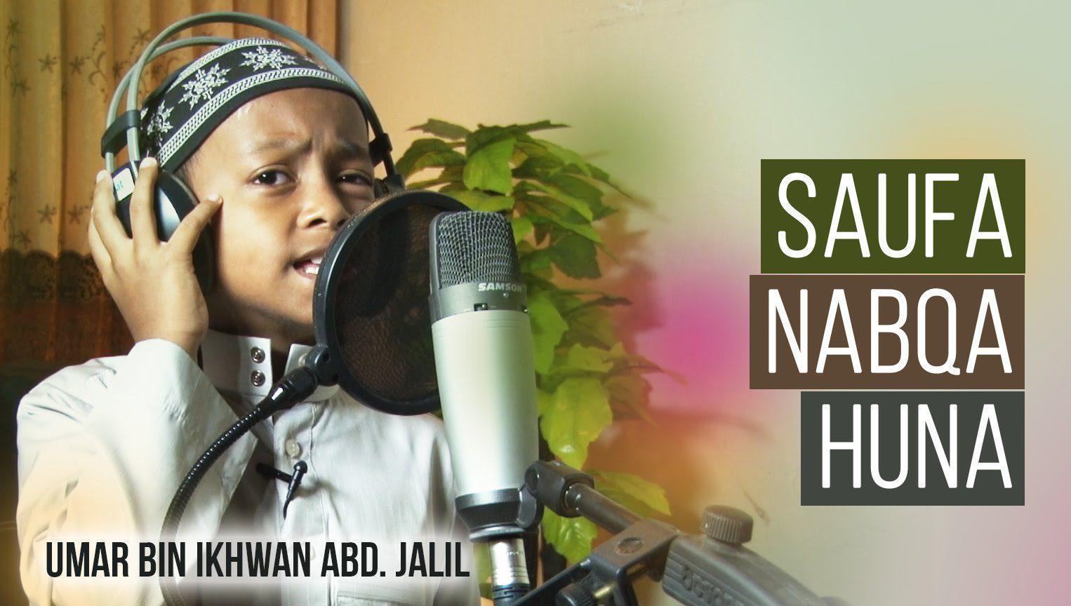 Nasyid Saufa Nabqa Huna